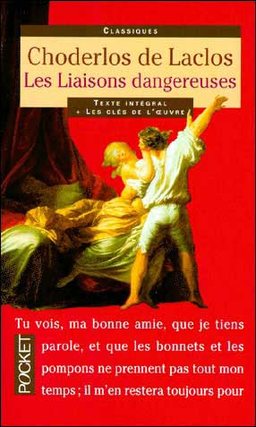 an analysis of the french noble class in les liaisons dangereuses by pierre choderlos de laclos