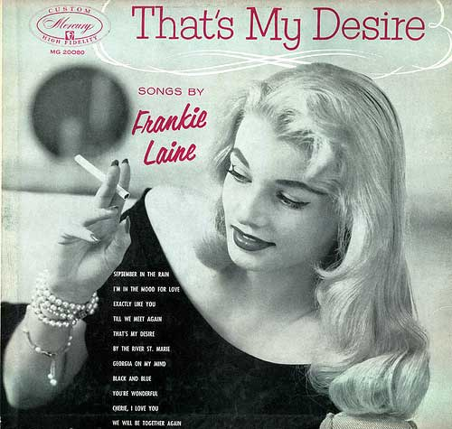 Frankie Laine - Laura, What's He Got That I Ain't Got